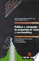 libro Políticas Y Estrategias De Promoción De Ventas Y Merchandising