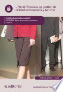 Procesos De Gestión De Calidad En Hostelería Y Turismo. Hotg0208