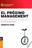Próximo Management, El