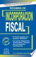 Régimen De Incorporación Fiscal 2016