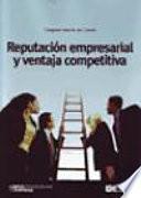 Reputación Empresarial Y Ventaja Competitiva