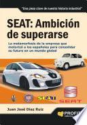 libro Seat: AmbiciÓn De Superarse