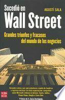 Sucedió En Wall Street /agustí Sala