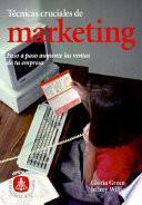 Tecnicas Cruciales De Marketing