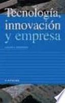 Tecnología, Innovación Y Empresa