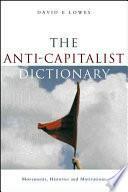 The Anti Capitalist Dictionary