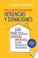 libro Todo Lo Que Necesitas Saber Sobre Herencias Y Donaciones