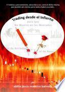libro Trading Desde El Infierno