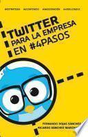 libro Twitter Para La Empresa En #4 Pasos