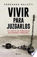 libro Vivir Para Juzgarlos