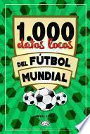 libro 1.000 Datos Locos Del Fútbol Mundial