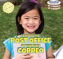 A Trip To The Post Office / De Visita En El Correo