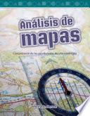 Análisis De Mapas (looking At Maps) (spanish Version)