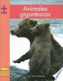 Animales Gigantescos