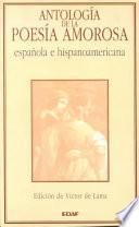 libro Antología De La Poesía Amorosa Española E Hispanoamericana