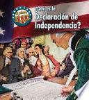 ÀquŽ Es La Declaracion De Independencia?