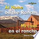 At Home On The Ranch/mi Casa En El Rancho