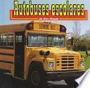 Autobuses Escolares: School Buses