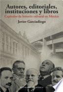Autores, Editoriales, Instituciones Y Libros.