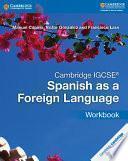 Cambridge Igcse® Spanish As A Foreign Language Workbook