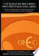 Catálogo De Recursos Documentales Del Cidec