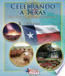 Celebrando A Texas (celebrating Texas)