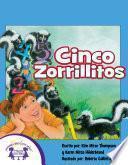 Cinco Zorrillitos