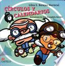 Circulos Y Calendarios / Circles And Calendars