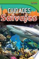 libro Ciudades Salvajes (wild Cities)