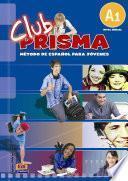 Club Prisma 1 Beginner Level A1   Student Book + Cd