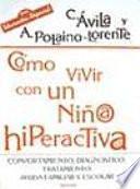 libro Cómo Vivir Con Un Niño/a Hiperactivo/a