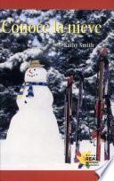 Conoce La Nieve