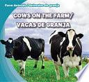 Cows On The Farm / Vacas De Granja