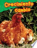 libro Crecimiento Y Cambio (growth And Change) (spanish Version) (grade 1)