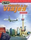 Ctim: La Ciencia De Los Viajes: Multiplicación (stem: The Science Of Travel: Multiplication)