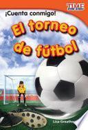 ¡cuenta Conmigo! El Torneo De Fútbol