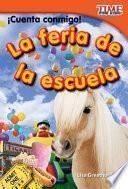 ¡cuenta Conmigo! La Feria De La Escuela (count Me In! School Carnival)