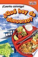 ¡cuenta Conmigo! ¿qué Hay De Almuerzo? (count Me In! What S For Lunch?)