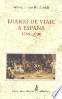 Diario De Viaje A España, 1799 1800