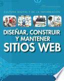 Diseñar, Construir Y Mantener Sitios Web (designing, Building, And Maintaining Websites)