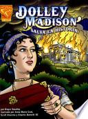 libro Dolley Madison Salva La Historia