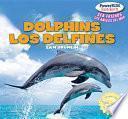 Dolphins / Los Delfines