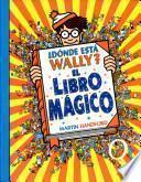 Dónde Está Wally? El Libro Mágico