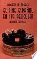 El Cine Español En 119 Películas