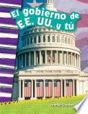 El Gobierno De Ee. Uu. Y Tú (you And The U.s. Government)