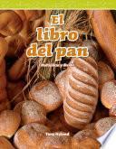 El Libro Del Pan (the Bread Book)