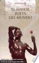 El Mayor Poeta Del Mundo
