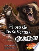 El Oso De Las Cavernas/cave Bear