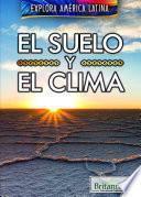 libro El Suelo Y El Clima (the Land And Climate Of Latin America)
