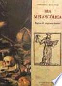 Era Melancólica